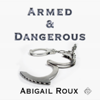Armed & Dangerous: Cut & Run Series, Book 5 (Unabridged)