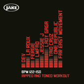 Body By Jake: Ripped And Toned Workout (BPM 122-150)