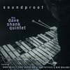 Soundproof (feat. Barry Miles, Terry Silverlight, John Patitucci & Mike Migliore), The Dave Shank Quintent