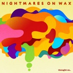 Nightmares On Wax - Da Feelin'