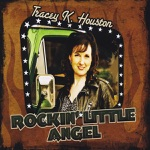 Tracey K. Houston - A Whole Lotta Lonesome
