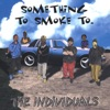 The Individuals - Blaze It Up  Featuring , Carl Brown, Devon Brown, And Ras Kelly
