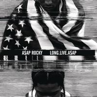 LONG.LIVE.A$AP Mp3 Download