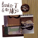 Booker T. & The M.G.'s - I Can't Stand the Rain