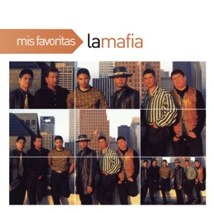 Mis Favoritas: La Mafia Mp3 Download