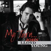 My Turn... - John Lloyd Young - John Lloyd Young