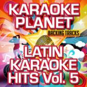 Olé Olé (Karaoke Version With Background Vocals) [Originally Performed By Andrés Esteche]