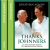 Jonathan Agnew - Thanks, Johnners: An Affectionate Tribute to a Broadcasting Legend (Unabridged) portada