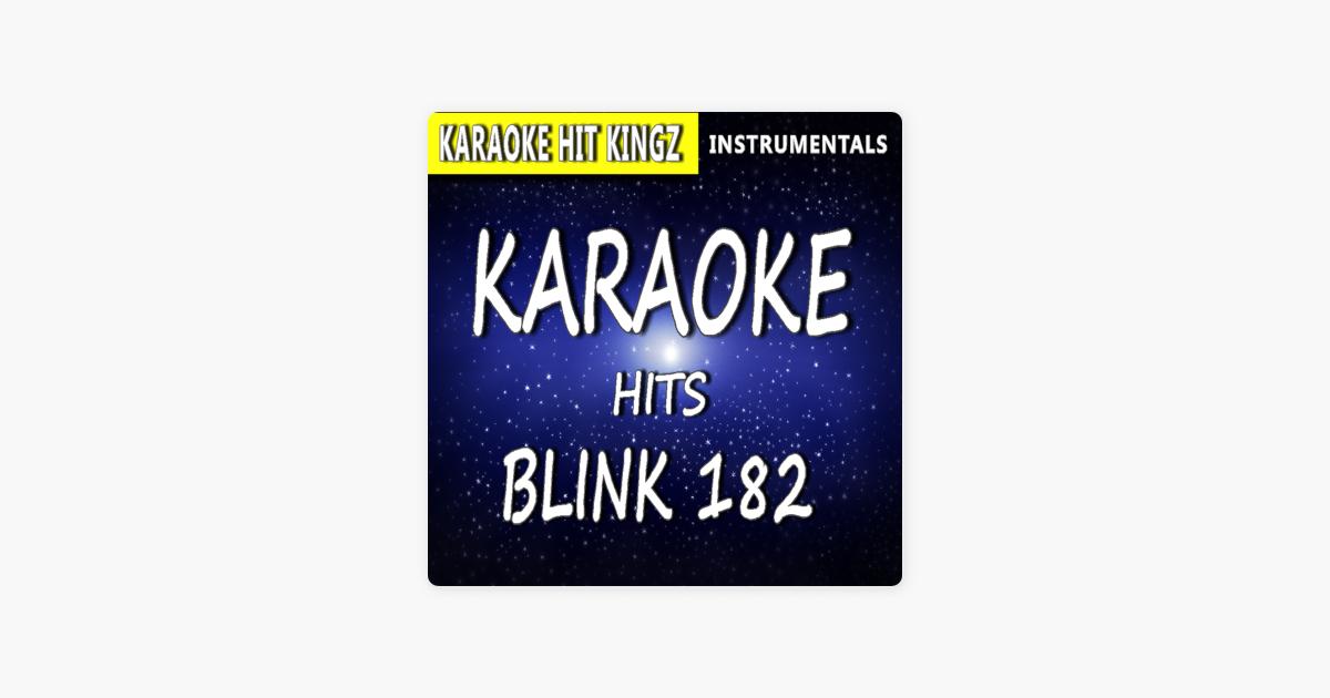 Karaoke Hits (In Style of Blink 182) by Roger E Banks on Apple Music