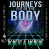 Robert Monroe - Journeys Out of the Body (Unabridged) artwork