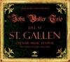 Live At St. Gallen, John Butler Trio