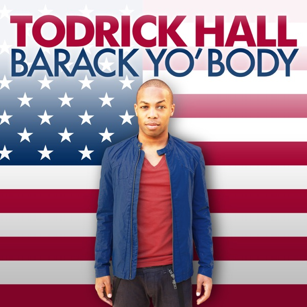 Barack Yo' Body - Single