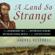 Andrés Reséndez - A Land So Strange: The Epic Journey of Cabeza de Vaca (Unabridged)