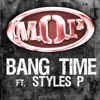 Bang Time feat Styles P single