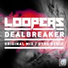Deal Breaker (Dyro Remix)