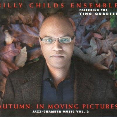 Autumn in Moving Pictures (Autumn in Moving Pictures) - Billy Childs