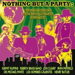Kermit Ruffins - Do the Fat Tuesday (feat. The Barbecue Swingers)