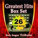 Greatest Hits Box Set (Bob Seger Tribute)