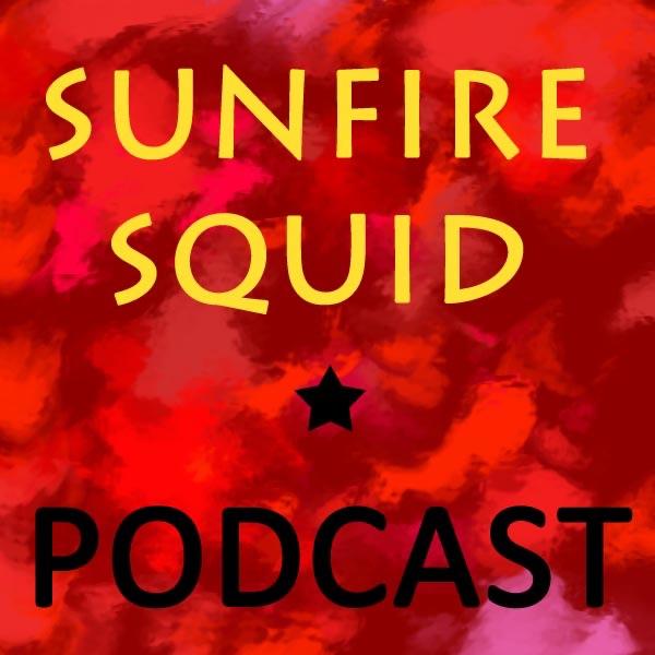 Sunfire Squid Podcast