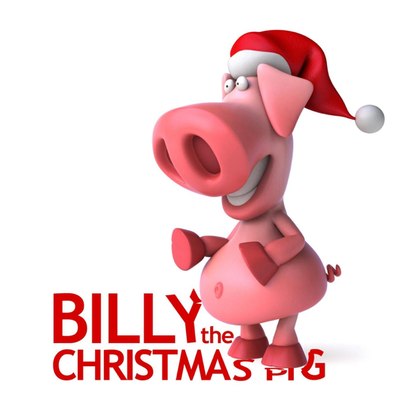 Christmas Pig.Billy The Christmas Pig Single By The Gift Of Christmas Players