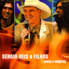 Violas e Violeiros - Filhos & Sérgio Reis
