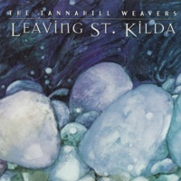Leaving St. Kilda by The Tannahill Weavers on Apple Music