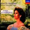 Kiri Te Kanawa: Songs of Inspiration, Dame Kiri Te Kanawa, Julius Rudel, Mormon Tabernacle Choir & Utah Symphony Orchestra