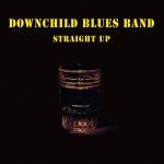 Downchild Blues Band - Dig Myself a Hole
