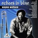 Wayne Wallace - Silver's Serenade