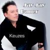 Jay Jay Bauer - Keuzes