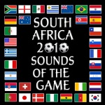 South Africa - 2010 Sounds of the Game (World Cup 2010)