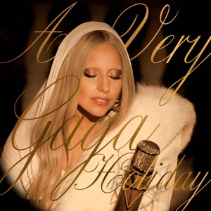 A Very Gaga Holiday (Live) - EP Mp3 Download