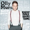 Right Place Right Time, Olly Murs