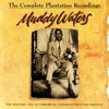 The Complete Plantation Recordings, Muddy Waters