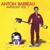 Anton Barbeau - Marshmallow Man