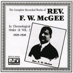 Rev. F.W. McGee - Fifty Miles of Elbow Room (Take 1)