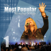 Most Popular Worship Songs - Volume 1 (Live)