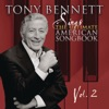 Sings the Ultimate American Songbook, Vol. 2 (Remastered), Tony Bennett