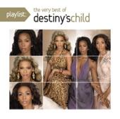 Playlist: The Very Best of Destiny's Child