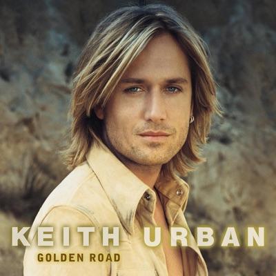 Golden Road - Keith Urban