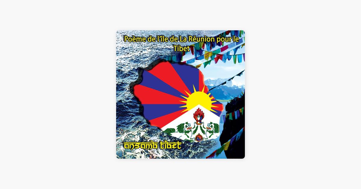 Poème De Lîle De La Réunion Pour Le Tibet Single De