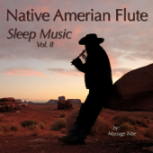 Native American Flute Sleep Music, Vol. 2-Massage Tribe