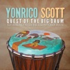 Quest of the Big Drum, Yonrico Scott, Joseph Patrick Moore & Nick Rosen