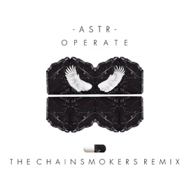 Operate Chainsmokers Remix