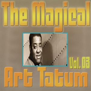 The Magical Art Tatum, Vol. 03