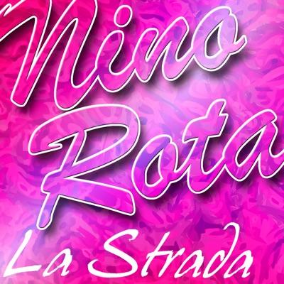 La Strada - Nino Rota