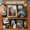 Catch and Release (Music from the Motion Picture)