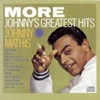 More: Johnny's Greatest Hits, Johnny Mathis