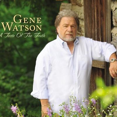 A Taste of the Truth - Gene Watson