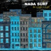 Nada Surf - Always Love